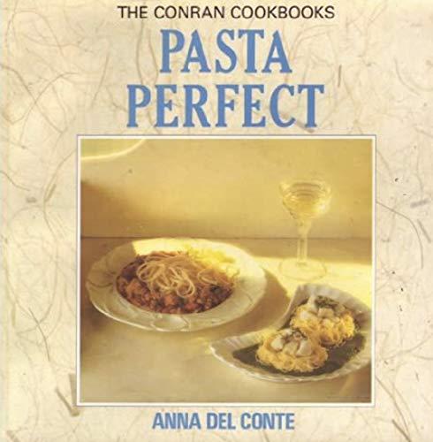 9781850296386: Pasta Perfect (Conran Cookbooks)