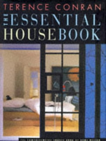 Terence Conran's the Essential House Book (9781850296430) by Conran, Terence