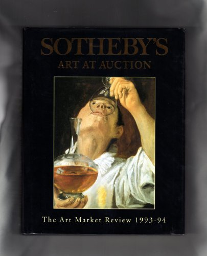 9781850296461: Sotheby's Art at Auction: The Art Market Review 1993-94