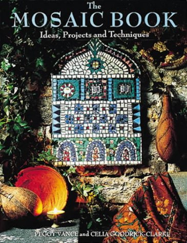 9781850296584: The Mosaic Book: Ideas, Projects and Techniques