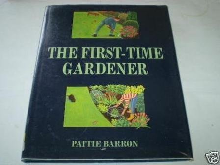 9781850297116: The First-time Gardener