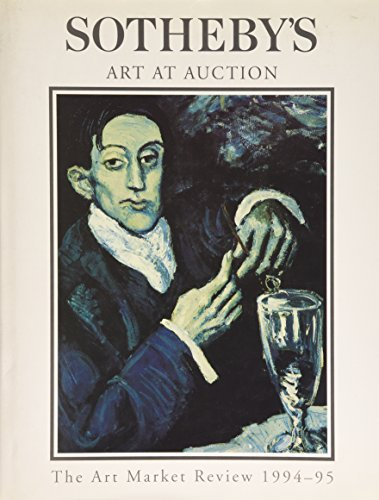 Sotheby's Art at Auction : The Art Market Review, 1994-1995: Block, John D.