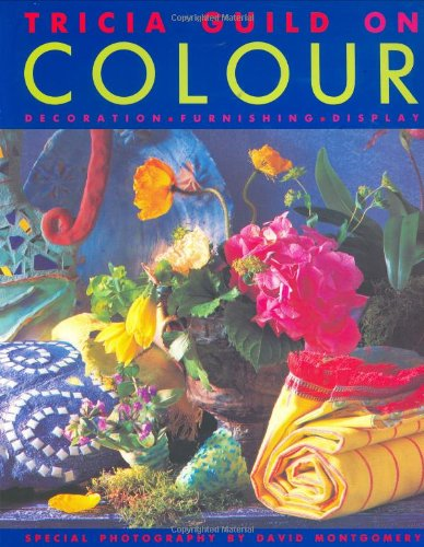 9781850297277: Decorating with Colour: Decoration, Furnishing, Display