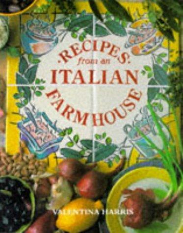 9781850298052: Recipes from an Italian Farmhouse