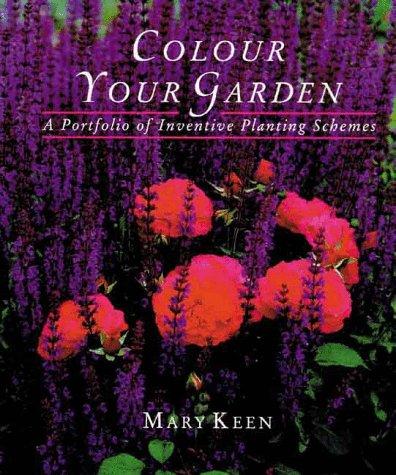 9781850298083: Colour Your Garden: A Portfolio of Inventive Planning Schemes