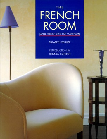 9781850298250: The French Room: Simple French Style for Your Home