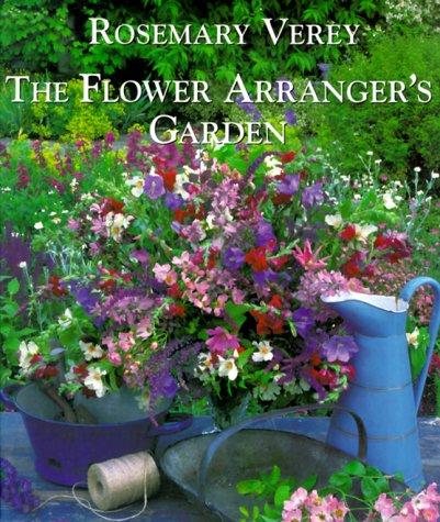 9781850298502: The Flower Arranger's Garden