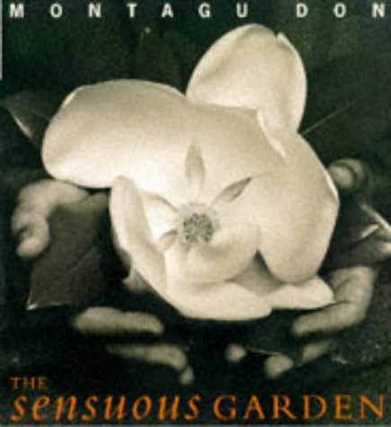 9781850298625: The Sensuous Garden