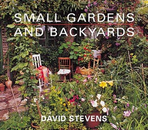 9781850298908: Small Gardens and Backyards