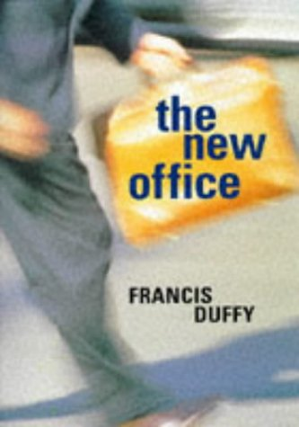 The New Office: Duffy, Francis