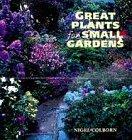 9781850299073: Great Plants for Small Gardens