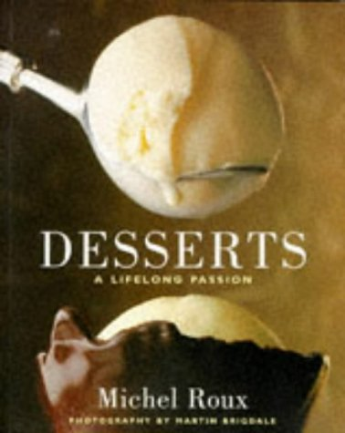 9781850299097: Michel Roux's Desserts: A Lifelong Passion