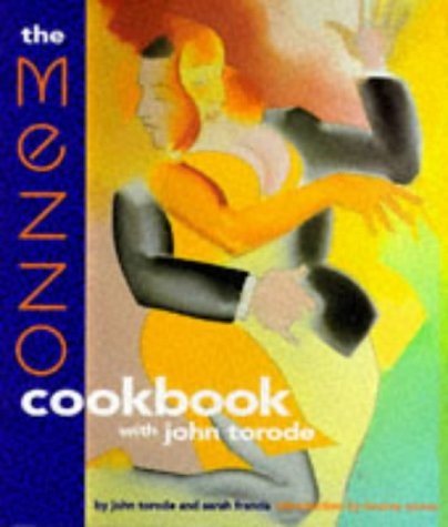The Mezzo Cookbook (1850299226) by John Torode