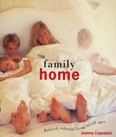 9781850299271: The Family Home: Relaxed, Informal Living for All Ages