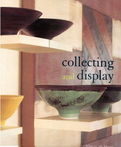 9781850299561: Collecting and Display
