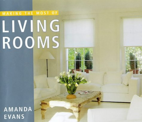 Making the Most of Living Rooms: Amanda M. Evans