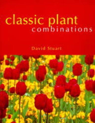9781850299943: Classic Plant Combinations