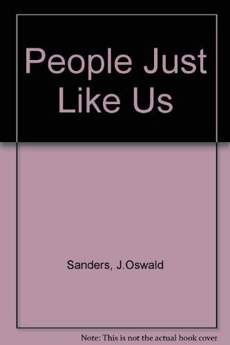 People just like us (9781850300052) by SANDERS, J.Oswald