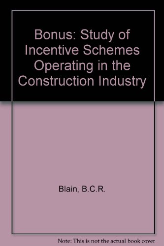 9781850320265: Bonus: Study of Incentive Schemes Operating in the Construction Industry