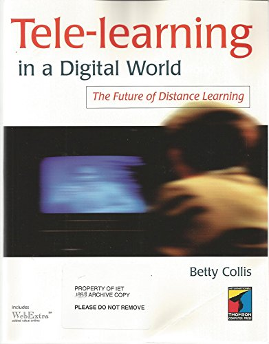 9781850321576: Tele-Learning in a Digital World: The Future of Distance Learning