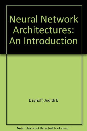 9781850328261: Neural Network Architectures: An Introduction