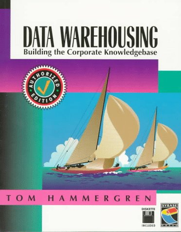 9781850328568: Data Warehousing: Building the Corporate Knowledge Base