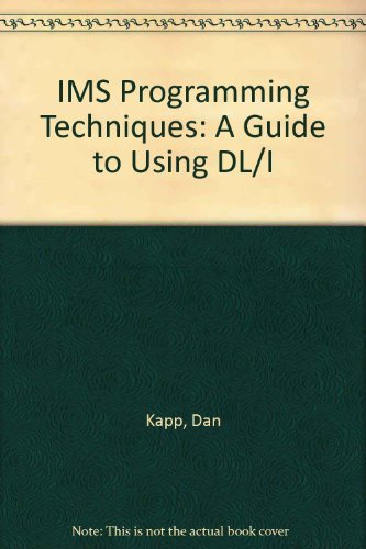 9781850328735: Ims Programming Techniques: A Guide to Using Dl/I