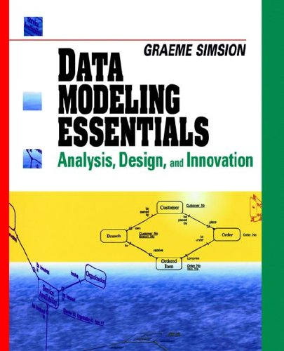 9781850328773: Data Modeling Essentials: Analysis, Design, and Innovation