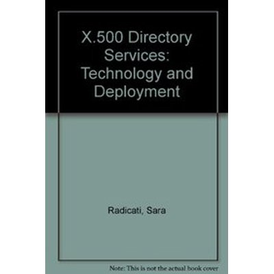 9781850328797: Title X.500 Directory Services; Technology and Deployment