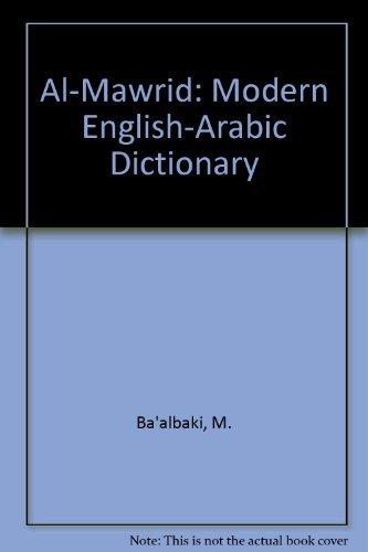 9781850341178: Al-Mawrid Modern English-Arabic Dictionary