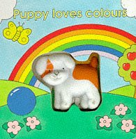 9781850384069: Puppy Loves Colours (Squeaky Board Book)
