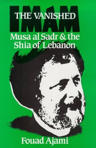 9781850430254: The Vanished Imam: Musa Al-Sadr and the Shia of Lebanon