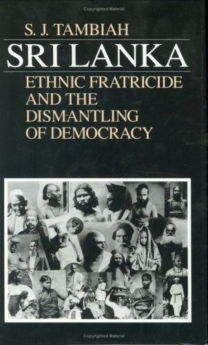 9781850430261: Sri Lanka: Ethnic Fratricide and the Dismantling of Democracy
