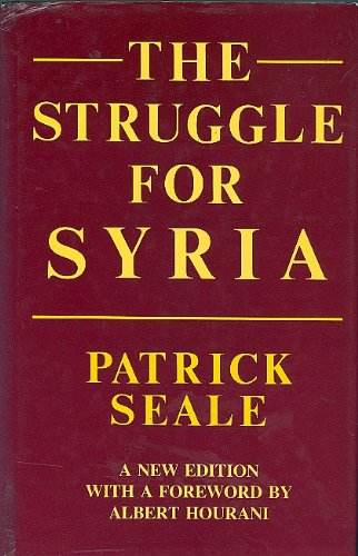 9781850430285: The Struggle for Syria