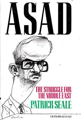 9781850430612: Asad of Syria: The Struggle for the Middle East