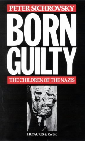 9781850430629: Born Guilty: Children of the Nazis