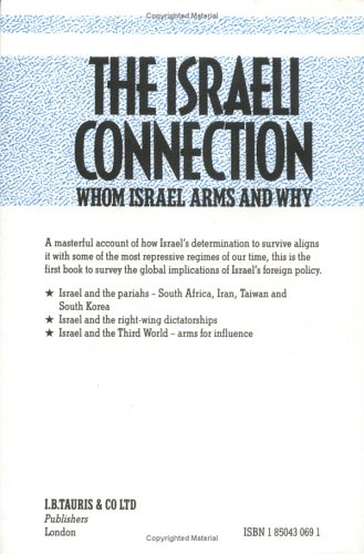 9781850430698: The Israeli Connection: Whom Israel Arms and Why