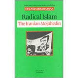 9781850430834: Radical Islam: Iranian Mojahedin (Society & Culture in the Modern Middle East)