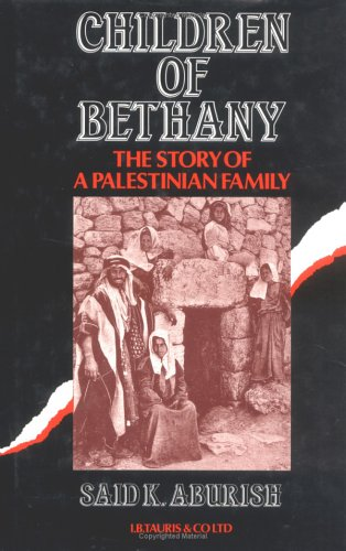 9781850431091: Children of Bethany The Story of a Palestinian Family