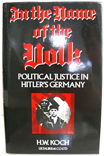 9781850431107: In the Name of the Volk: Political Justice in Hitler's Germany
