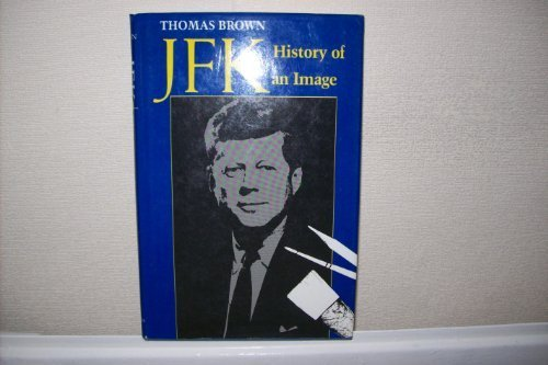 JFK: History of an Image: Brown, Thomas