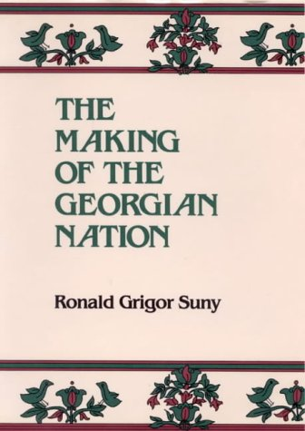 9781850431206: The Making of the Georgian Nation