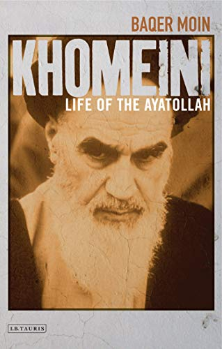 9781850431282: Khomeini: Life of the Ayatollah