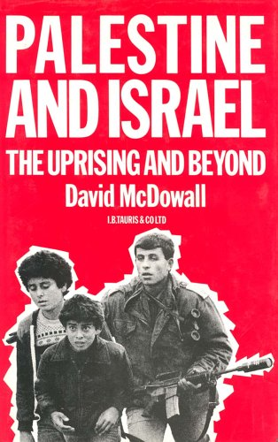Palestine and Israel: The Uprising and Beyond (Hardback): David McDowall