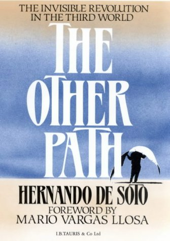 9781850431442: The Other Path: Invisible Revolution in the Third World