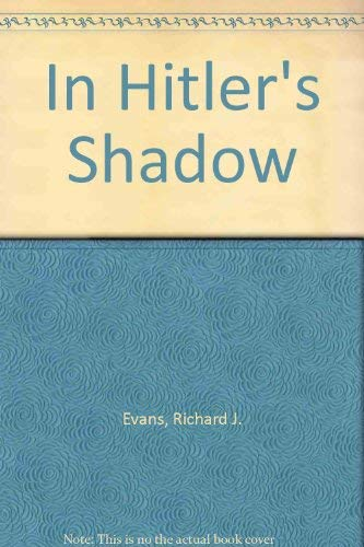 9781850431466: In Hitler's shadow: West German historians and the attempt to escape from the Nazi past