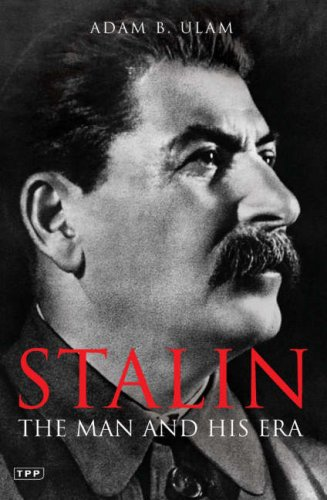 Stalin: The Man and His Era (9781850431473) by Adam B. Ulam