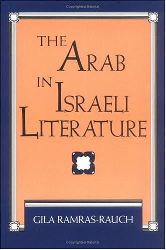 9781850431688: The Arab in Israeli Literature