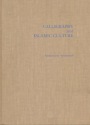 9781850431862: Calligraphy and Islamic Culture