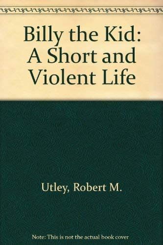 9781850431978: Billy the Kid: A Short and Violent Life
